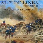 Al 7º de Línea. Volumen II. «La nación en armas»