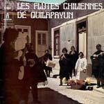 Les flutes chiliennes de Quilapayún