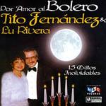Por amor al bolero (con Lu Rivera)