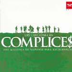 Las canciones de Cómplices. Banda sonora.