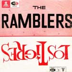 The Ramblers / Los Tigres