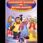 Canciones mágicas de Mundo Mágico