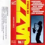 Jazz en Chile. Vol. 1