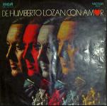 De Humberto Lozán con amor