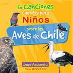 En canciones cuentos para niños sobre las aves de Chile