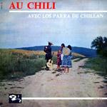 Au Chili. Avec los Parra de Chillán