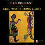 Las cuecas de Ángel Parra y Fernando Alegría