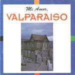 Mi amor, Valparaíso