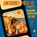Antonio Prieto canta. De su película Cuando calienta el sol