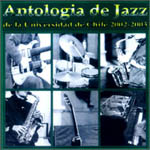 Antología de jazz. Universidad de Chile 2002-2003