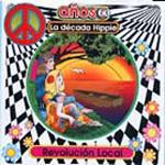 Años 60, la década hippie. Revolución local
