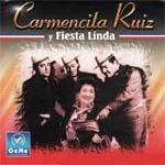 Carmencita Ruiz y Fiesta Linda