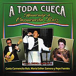 A toda cueca. Homenaje a Carmencita Ruiz