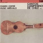 Cantos campesinos de Chile Vol. I