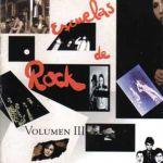 Escuelas de rock. Volumen 3