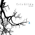 Crisálido en vivo (CD + DVD)