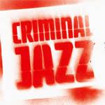 Criminal jazz