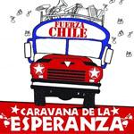 Fuerza Chile. Caravana de la esperanza