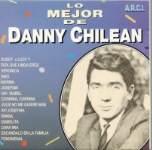 Lo mejor de Danny Chilean