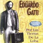 Lo mejor de Eduardo Gatti. Por las tierras de la Loba