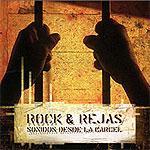 Rock & Rejas. Sonidos desde la cárcel
