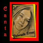 Canta Gabriela Ernst