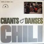 Chant & Danses. Chili