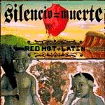 Silencio = muerte. Red, hot + Latin