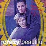 Crazy / Beautiful. Banda sonora
