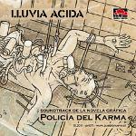 Policía del karma. Soundtrack de la novela gráfica