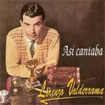 Así cantaba Lorenzo Valderrama