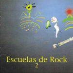 Escuelas de rock. Volumen 2