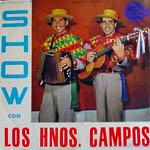 Show con Los Hermanos Campos