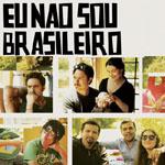 Eu nao sou brasileiro