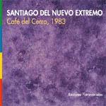 Café del Cerro, 1983