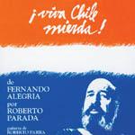 ¡Viva Chile mierda!