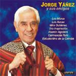 Jorge Yáñez y sus amigos