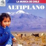 La música de Chile. Altiplano