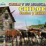 Chiloé, cantos y danzas