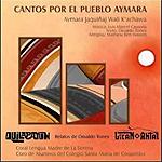 Cantos por el Pueblo Aymara