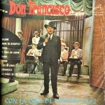 Don Francisco con la Orq. de Porfirio Díaz