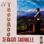 El trovador Sergio Sauvalle