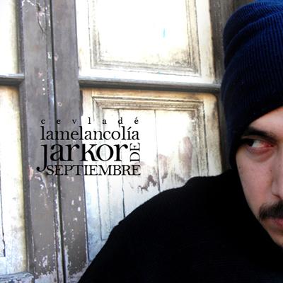 La melancolía jarkor de septiembre EP