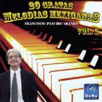 20 gratas melodías mexicanas. Vol. 2