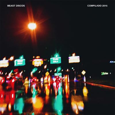 Beast Discos – Compilado 2015