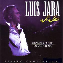 Luis Jara vivo. Grandes éxitos en concierto