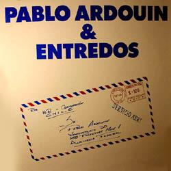 Pablo Ardouin & Entredós