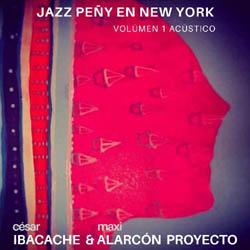Jazz peñy en New York. Volumen 1