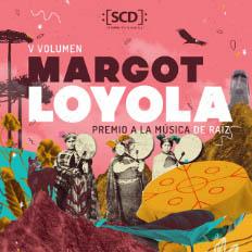 Margot Loyola. Premio a la música de raíz. Volumen V