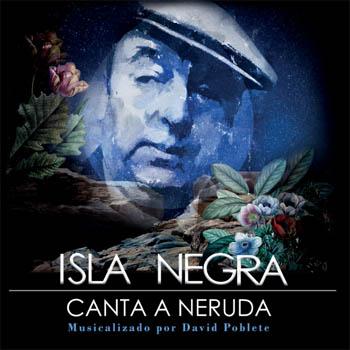 Isla Negra canta a Neruda